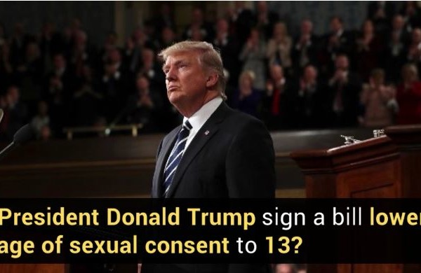 Did Trump Sign a Bill Lowering the age of Sexual Permission to 13?
